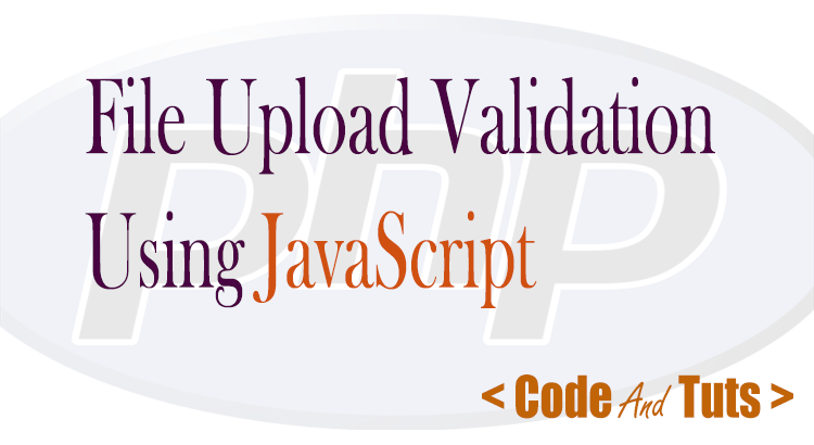 JavaScript file upload validation