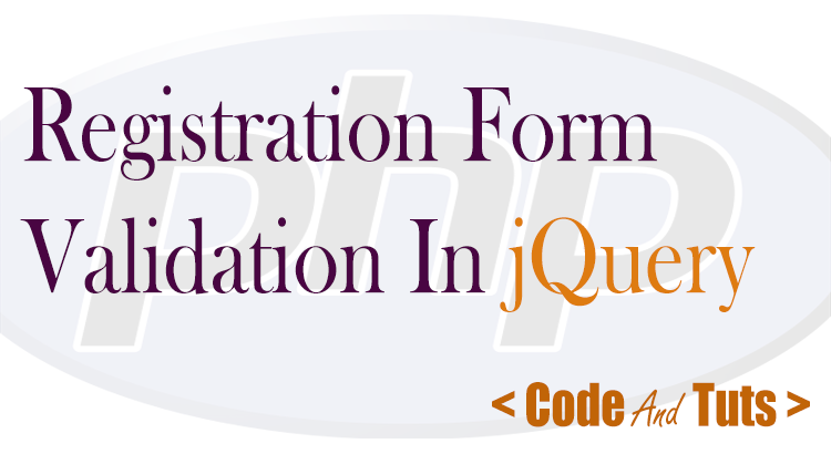 Complete Registration Form Validation Using Jquery Example