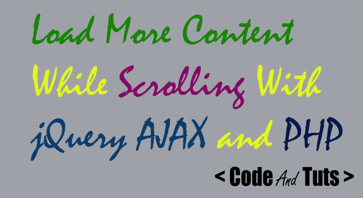 load more content while scrolling with jquery ajax and PHP