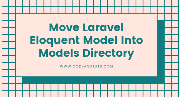 move-laravel-model-into-models-directory